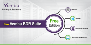 top-5-reasons-to-choose-vembu-bdr-suite-free-edition